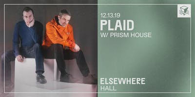 Plaid @ Elsewhere (Hall)