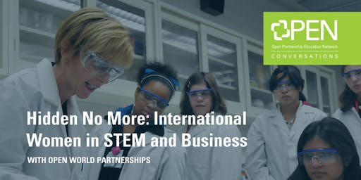 Hidden No More:  International Women in STEM and Business