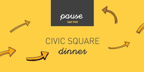 CIVIC SQUARE Dinner tickets