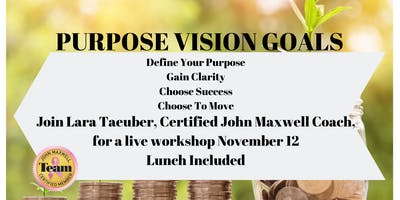 Lunch and Learn - Purpose Vision Goals with Lara Taeuber