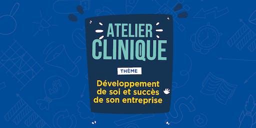 Atelier Clinique - Développement de soi et succès de son entreprise.