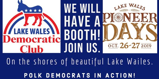 LAKE WALES DEMOCRATIC CLUB BOOTH AT PIONEER DAYS