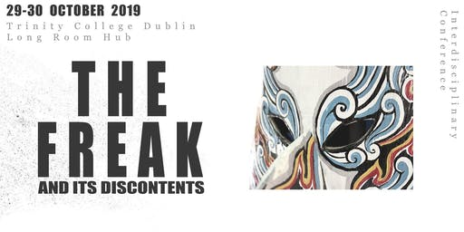 The Freak and its Discontents - Conference