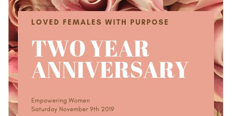 LFWP Two Year Anniversary: Unearth your purpose!