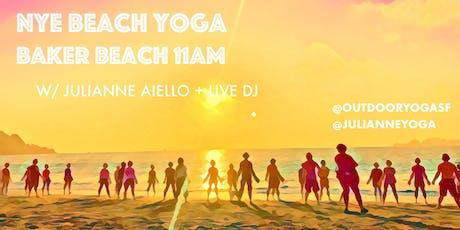 NYE [Silent Disco] Beach Yoga - with Julianne + Live DJ! tickets