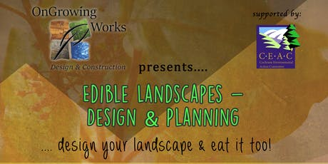 Edible Landscapes- Design and Planning tickets