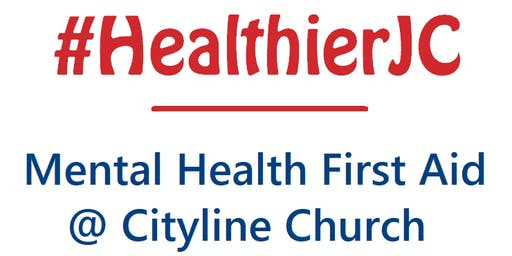 #HealthierJC Mental Health First Aid training