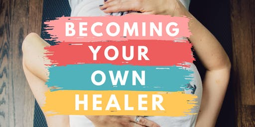 Become Your Own Healer™ Women's Circle: DENVER!