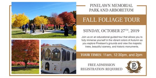 Pinelawn's 2nd Annual Fall Foliage Tour 2019