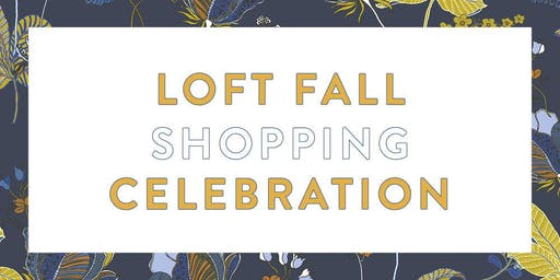 LOFT Fall Shopping Celebration