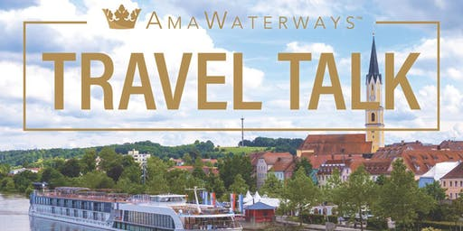 AmaWaterways Travel Talk with Erin Davis and Mike Cooper