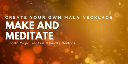 Make & Meditate - Mala Necklace