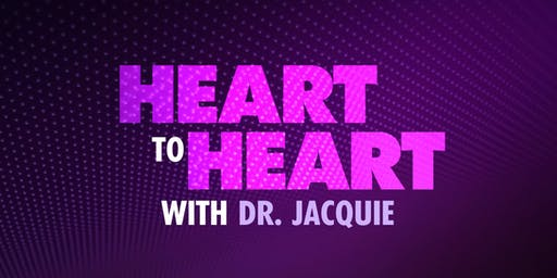 Fox Soul: Heart To Heart With Dr. Jacquie Del Rosario (Live TV Taping @ 7PM)