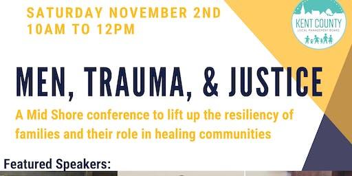 Men, Trauma & Justice