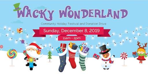 Wacky Wonderland Holiday Festival