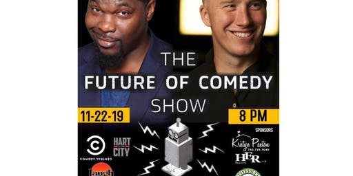 Harbor Hills Comedy Night/ The Future of Comedy Show