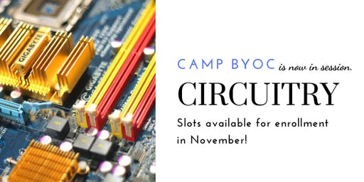 Camp BYOC - Circuitry 1