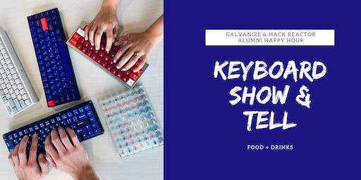 Galvanize & Hack Reactor Alumni Happy Hour + Keyboard Show & Tell