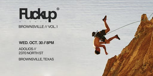FuckUp Nights Brownsville – Vol. 1