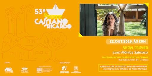 SHOW CAIPIRA - MONICA SALMASO