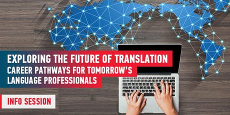 Career Pathways for Tomorrow's Language Professionals: Info Session billets