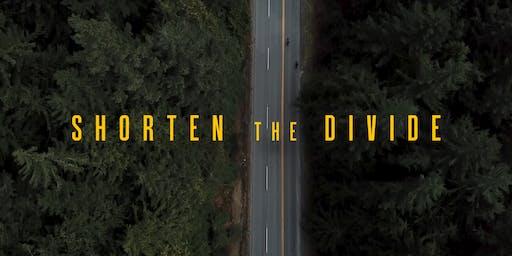 Shorten The Divide Premiere
