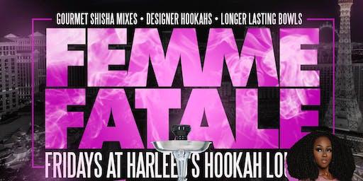 Femme Fatale Fridays at Royal Hookah Lounge