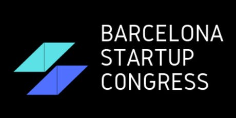 Barcelona Startup Congress entradas