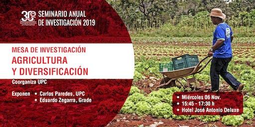 Mesa de Investigación: Agricultura y diversifación