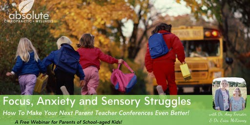 Focus, Anxiety & Sensory Struggles - A Free Webinar for Parents