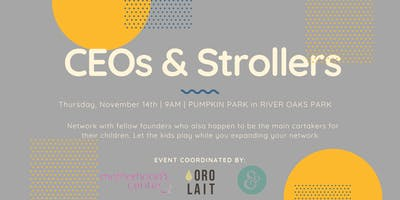 November CEOs and Strollers