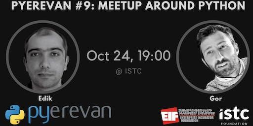 PYerevan #9: meetup around python