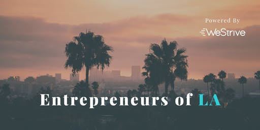 Tech/Entertainment Networking Event: Hosted By Entrepreneurs Of LA