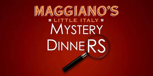 Maggiano's Murder Mystery Dinner December 30th