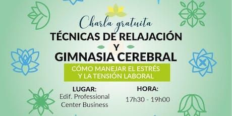 TÉCNICAS DE RELAJACIÓN Y GIMNASIA CEREBRAL entradas