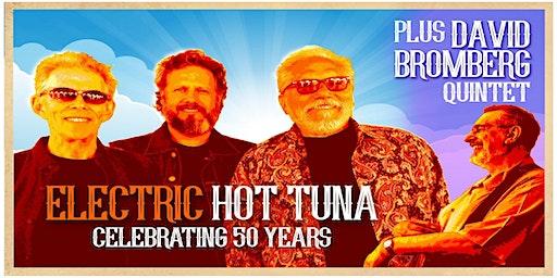 Hot Tuna Electric Featuring David Bromberg Quintet