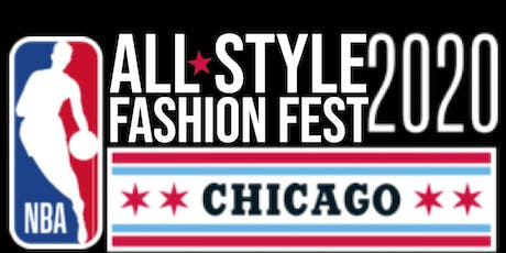 All-Style Fashion Fest 2020  Chicago NBA All- Star Casting Call tickets