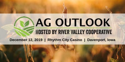 Ag Outlook - River Valley Cooperative
