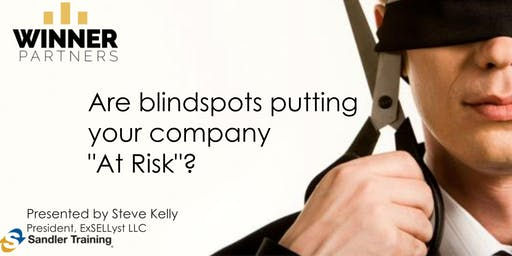 "ExecuNet November: Are Blindspots Putting your Company ""At-Risk""?"