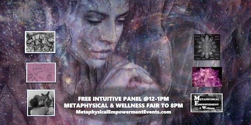 Metaphysical-Wellness Fair, Free Talks/Panel, 50+ Booths