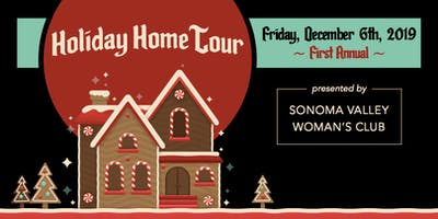 Sonoma Valley Woman's Club    Holiday Home Tour