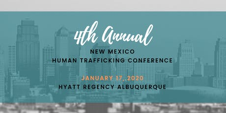 4th Annual New Mexico Human Trafficking Conference tickets