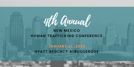 4th Annual New Mexico Human Trafficking Conference