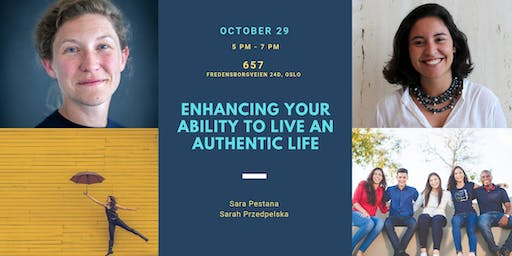 Enhancing Your Ability to Live An Authentic Life