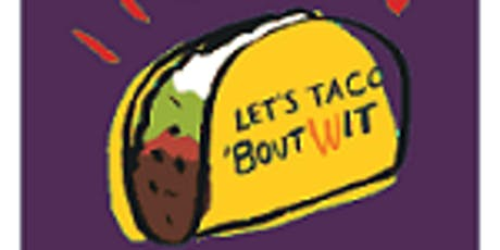 Taco 'Bout WIT from The WIT Network - Orange County tickets