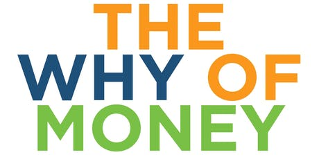 The Why Of Money - For Mortgage and Real Estate Professionals tickets