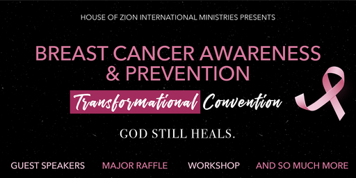 Breast Cancer Awareness and Prevention Transformational Convention