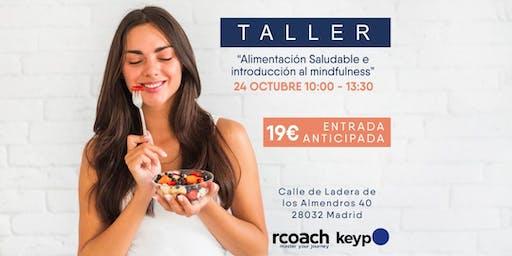"""Taller """"Alimentación Saludable e introducción al Mindfulness"""" en Madrid"""