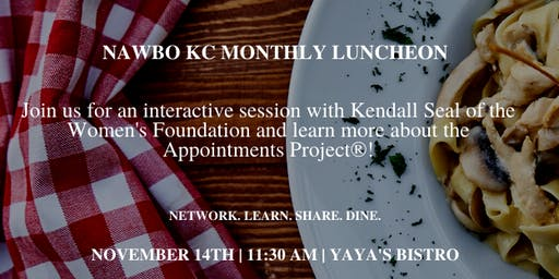 NAWBO KC Lunch with Kendall Seal, Women's Foundation - The Appointments Project