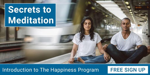 Secrets to Meditation in Vaughan - Introduction to The Happiness Program